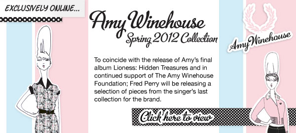 Amy Winehouse Spring 2012 Collection