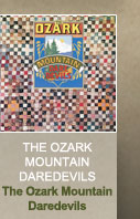 The Ozark Mountain Daredevils - The 
